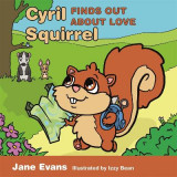Omslag - Cyril Squirrel Finds Out About Love