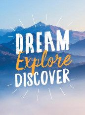 Dream. Explore. Discover. av Summersdale Publishers (Innbundet)