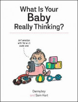 Omslag - What Is Your Baby Really Thinking?