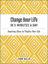 Omslag - Change Your Life in 5 Minutes a Day