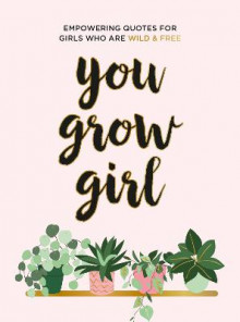 You Grow Girl av Summersdale Publishers (Innbundet)