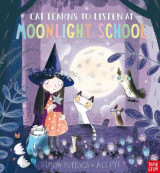 Omslag - Cat Learns to Listen at Moonlight School