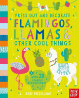 Omslag - Press Out and Decorate: Flamingos, Llamas and Other Cool Things