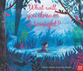 What Will You Dream of Tonight? av Frances Stickley (Heftet)