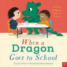When a Dragon Goes to School av Caryl Hart (Innbundet)