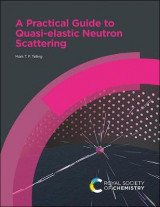 Omslag - A Practical Guide to Quasi-elastic Neutron Scattering