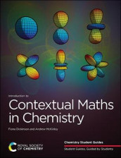 Introduction to Contextual Maths in Chemistry av Fiona Dickinson og Andrew McKinley (Heftet)