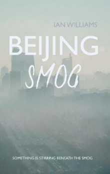 Beijing Smog av Ian Williams (Heftet)