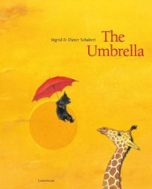 The Umbrella av Martijn van der Linden og Ingrid Schubert (Innbundet)