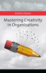 Omslag - Mastering Creativity in Organizations