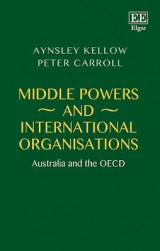 Omslag - Middle Powers and International Organisations