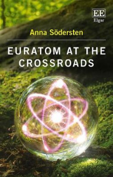 Euratom at the Crossroads av Anna Sodersten (Innbundet)