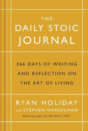 The Daily Stoic Journal av Stephen Hanselman og Ryan Holiday (Innbundet)