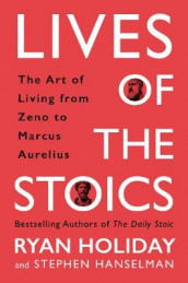 Lives of the Stoics av Stephen Hanselman og Ryan Holiday (Innbundet)