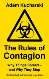 The Rules of Contagion av Adam Kucharski (Heftet)
