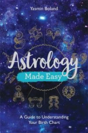Astrology Made Easy av Yasmin Boland (Heftet)