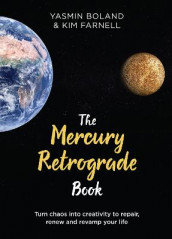 The Mercury Retrograde Book av Yasmin Boland og Kim Farnell (Innbundet)