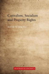 Omslag - Capitalism, Socialism and Property Rights