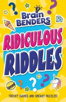 Brain Benders: Ridiculous Riddles av Lisa Regan (Heftet)