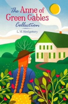 The Anne of Green Gables Collection av L. M. Montgomery (Innbundet)