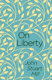 On Liberty av John Stuart Mill (Heftet)