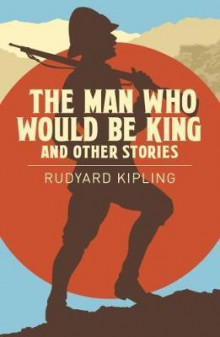 The Man Who Would be King & Other Stories av Rudyard Kipling (Heftet)