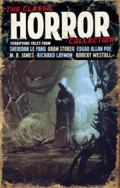 The Classic Horror Collection av H P Lovecraft (Innbundet)