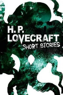 H. P. Lovecraft Short Stories av H P Lovecraft (Innbundet)