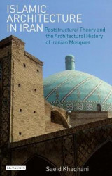 Omslag - Islamic Architecture in Iran