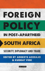 Omslag - Foreign Policy in Post-Apartheid South Africa