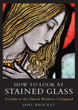 Omslag - How to Look at Stained Glass