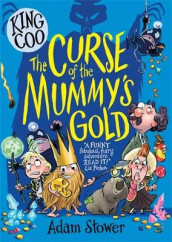 King Coo - The Curse of the Mummy's Gold av Adam Stower (Heftet)
