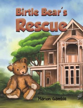 Birtle Bear's Rescue av Marion Gamble (Heftet)