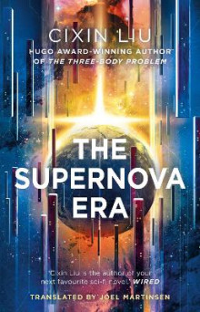 The Supernova Era av Cixin Liu (Innbundet)