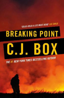 Breaking Point av C. J. Box (Heftet)