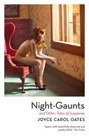 Night-Gaunts and Other Tales of Suspense av Joyce Carol Oates (Heftet)
