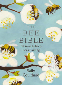 The bee bible av Sally Coulthard (Innbundet)