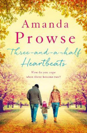 Three-and-a-Half Heartbeats av Amanda Prowse (Heftet)