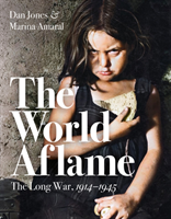 The World Aflame av Marina Amaral og Dan Jones (Innbundet)