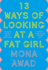 Omslag - 13 Ways of Looking at a Fat Girl