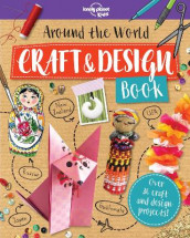 Around the World Craft and Design Book av Lonely Planet Kids (Heftet)