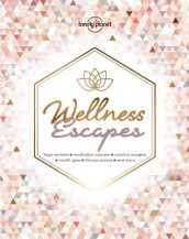 Wellness Escapes av Lonely Planet (Innbundet)