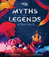 Myths and Legends of the World av Alli Brydon og Lonely Planet Kids (Innbundet)