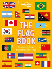 The Flag Book av Lonely Planet Kids (Innbundet)