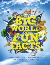 The Big World of Fun Facts av Lonely Planet Kids (Innbundet)