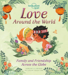Love Around The World av Lonely Planet Kids og Alli Brydon (Innbundet)