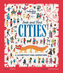 Seek and Find Cities av Lonely Planet Kids og Kate Baker (Heftet)