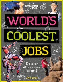 World's Coolest Jobs av Lonely Planet Kids og Anna Brett (Heftet)