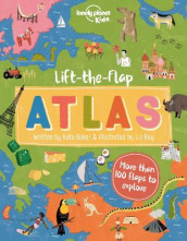 Lift-the-Flap Atlas av Kate Baker og Lonely Planet Kids (Innbundet)
