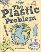 The Plastic Problem av Aubre Andrus og Lonely Planet Kids (Innbundet)